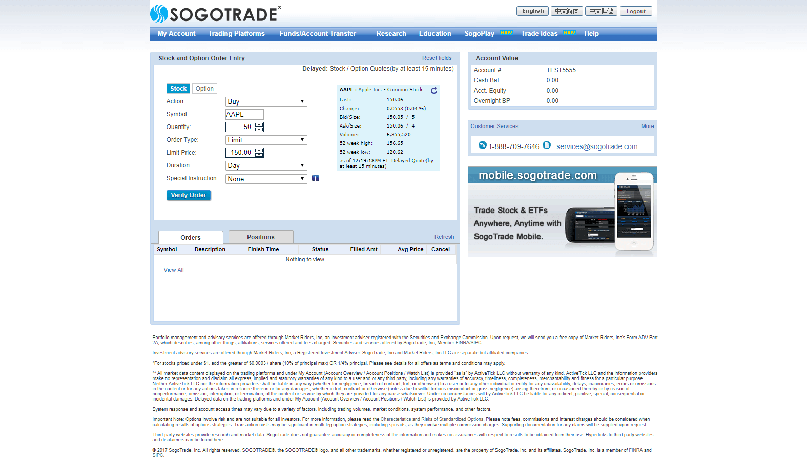 SogoTrade has three web-based trading platforms to choose from. You'll find them under the Trading Platforms link on the menu bar. The first & and most basic & is the SogoOnline platform. It presents you with a simple and straightforward order entry ticket for either stocks/ETFs or options. Enter your order details and click Verify Order to make sure you don't need to modify anything. You'll see your order status in the Orders window that appears below the order ticket, and you can toggle to the Positions tab to see what you already have in your portfolio.