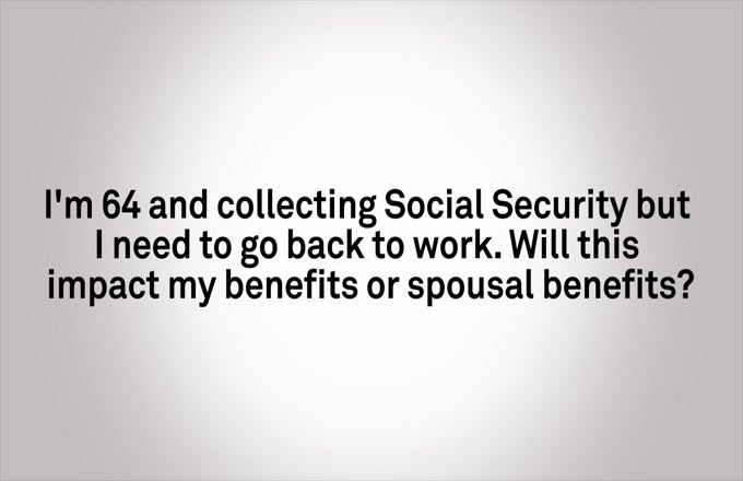 Will my Benefits be Reduced if I go Back to Work?