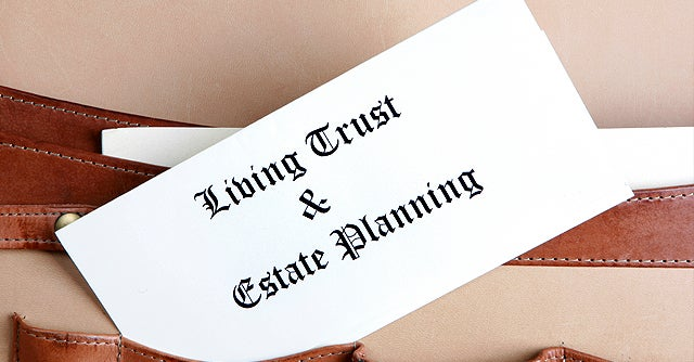 Estate Planning: 16 Things To Do Before You Die