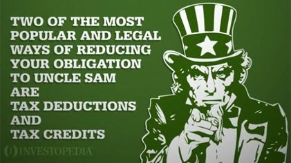 Tax Deductions Vs. Tax Credits