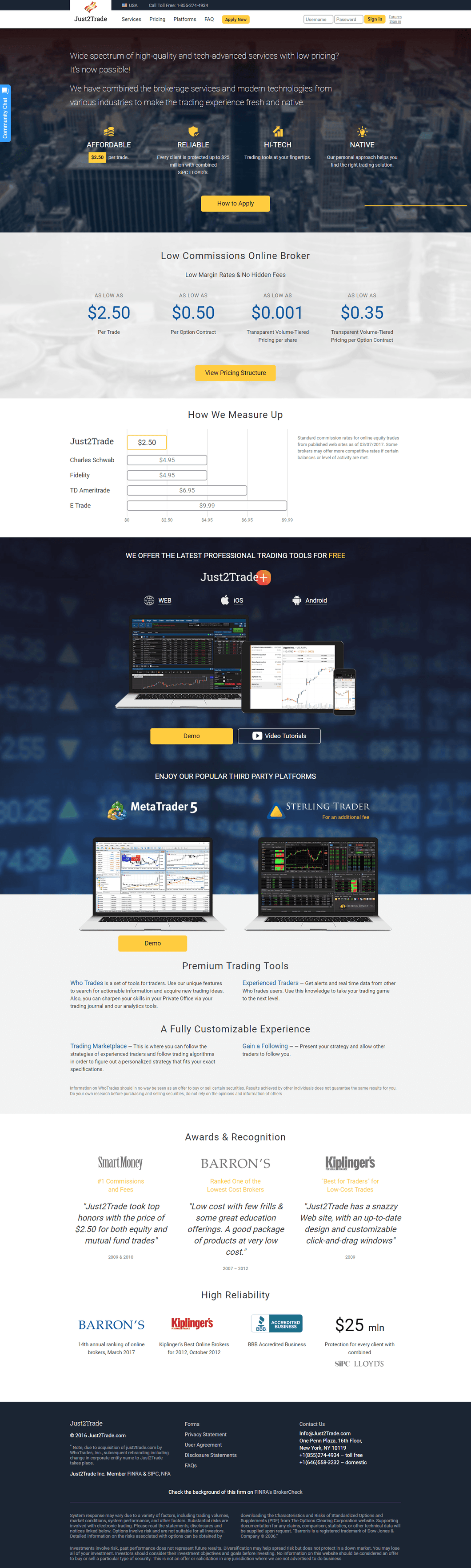 Just2Trade is built for active traders, offering super affordable $2.50 stock trades, but with a platform that may be too bare bones for sophisticated traders. Still, it's a good low-cost option for beginner day traders or the super cost-conscious.