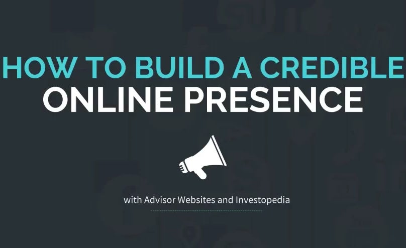 How to Build a Credible Online Presence: Webinar