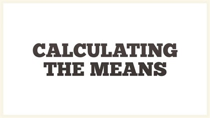 Calculating The Means